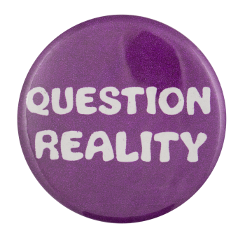 Question Reality Ice Breakers Button Museum