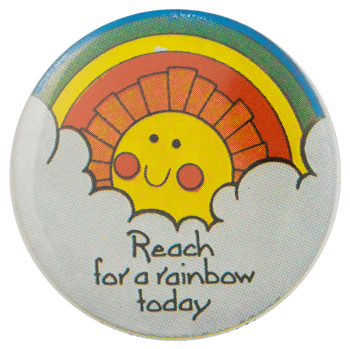 Reach for a Rainbow Today Ice Breakers busy beaver button museum