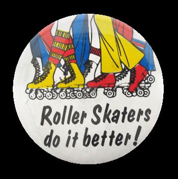 Roller Skaters Social Lubricators Button Museum