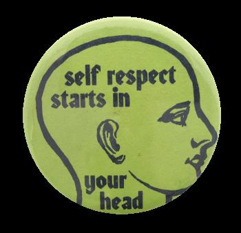 Self Respect Social Lubricators Button Museum