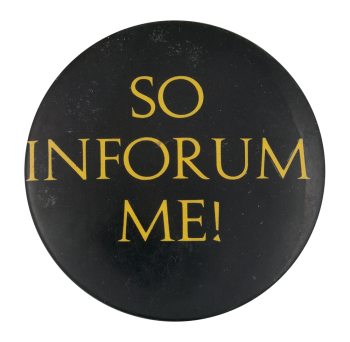 So Inforum Me Ice Breakers Button Museum