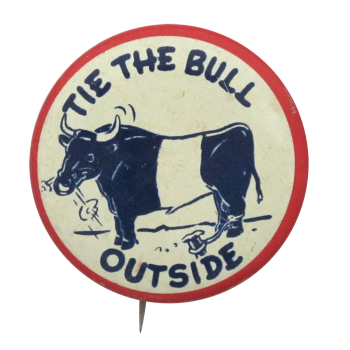 Tie the Bull Ice Breakers Button Museum