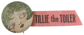 Tillie the Toiler Ice Breakers Button Museum