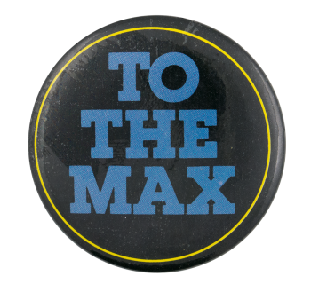 To the Max Ice Breakers Button Museum