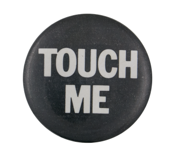 Touch Me Ice Breakers Button Museum
