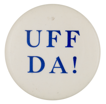 Uff Da Ice Breakers Button Museum