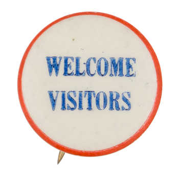 Welcome Visitors Ice Breakers Button Museum