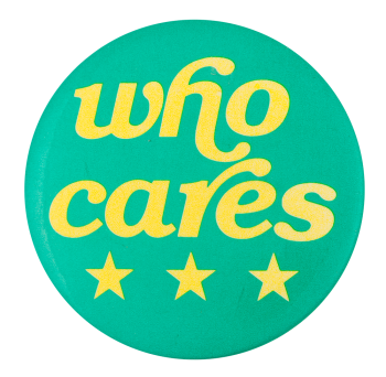 Who Cares Ice Breakers Button Museum