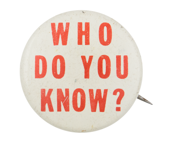 Who Do You Know Ice Breakers Button Museum