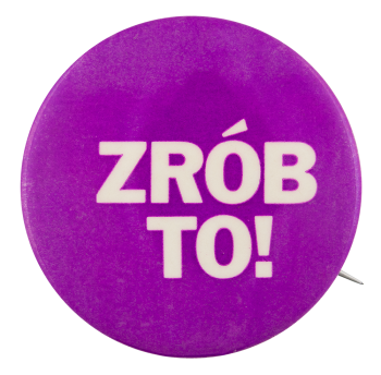 Zrób To Purple Ice Breakers Button Museum