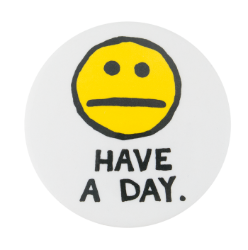 Have A Day Smileys Button Museum
