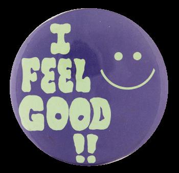 I Feel Good Smileys Button Museum