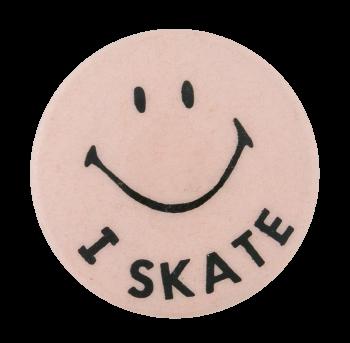 I Skate Smileys Button Museum