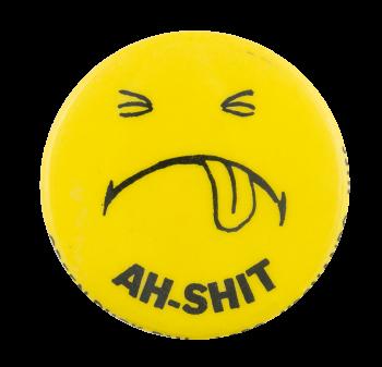 Ah Shit Smileys Button Museum