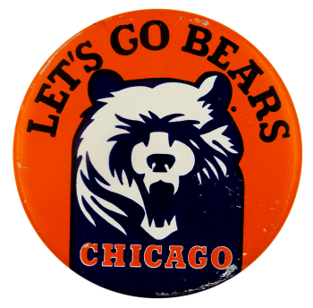 Let's Go Bears Sports Busy Beaver Button Museum