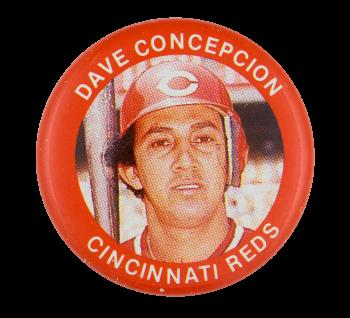 Dave Concepcion Cincinnati Reds Sports Button Museum