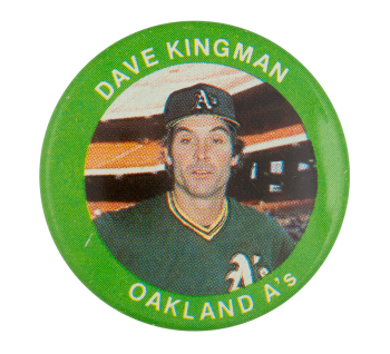 Dave Kingman Oakland A's Sports Button Museum