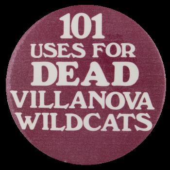 Dead Villanova Wildcats Sports Button Museum