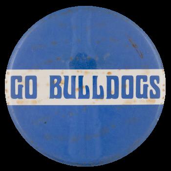 Go Bulldogs Sports Button Museum