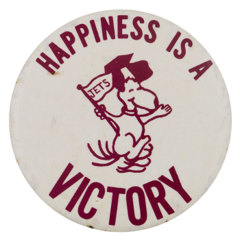 Happiness is a Victory Sports Button Museum