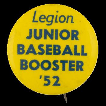 Junior Baseball Booster 52 Sports Button Museum