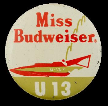 Miss Budweiser U13 Sports Busy Beaver Button Museum