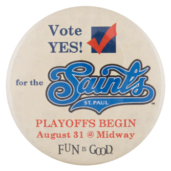 St Paul Saints Playoffs Event Button Museum