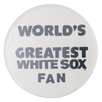 White Sox Fan Sports Button Museum