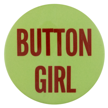 Button Girl Self Referential Button Museum