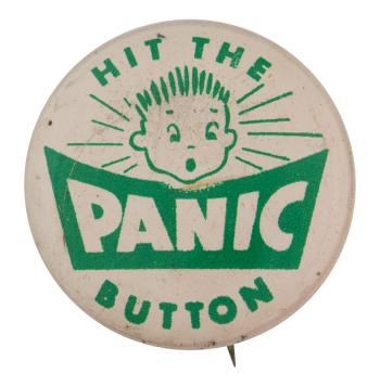 Hit the Panic Button Self Referential Button Museum