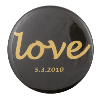 Love in May Event Busy Beaver Button Museum