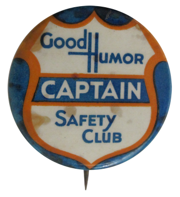 Good Humor Safety Club Club Button Museum
