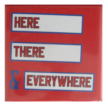 Here There and Everywhere Art Busy Beaver Button Museum