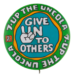 7-Up Give Un to Others Advertising Button Museum