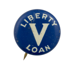 Liberty V Loan Advertising Busy Beaver Button Museum
