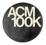 ACM 100k Advertising Button Museum