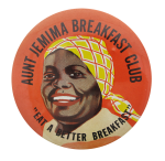 Aunt Jemima Breakfast Club Advertising Button Museum