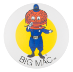 Officer Big Mac Advertising Button Museum