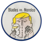 Blades vs. Norelco Advertising Button Museum