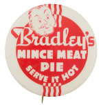 Bradley's Mince Meat Pie Advertising Button Museum