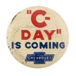 Chevrolet C-Day Advertising Button Museum