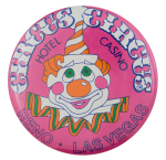 Circus Circus Hotel Casino Advertising Button Museum