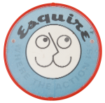 Esquire Where the Action is Smileys Button Museum