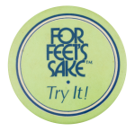 For Feet's Sake Advertising Button Museum