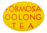 Formosa Oolong Tea Advertising Button Museum