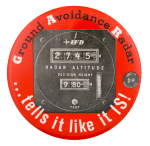 Ground Avoidance Radar Advertising Button Museum