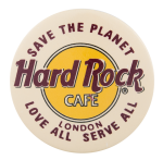 Hard Rock Cafe London Advertising Button Museum