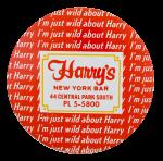 Harry's New York Bar Advertising Button Museum