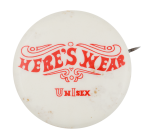 Here's Wear Advertising Button Museum