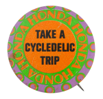 Honda Cycledelic Trip Advertising Button Museum